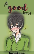 A Good Boy » ShinHaru by haruharu--