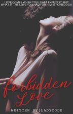 Forbidden Love by LadyCode