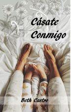 Cásate conmigo by Beth_Castro