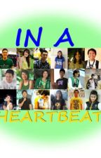 In A Heartbeat (UAAP Fanfic) ON HOLD by jaslynkayed