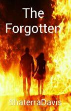 The Forgotten by ShaterraDavis