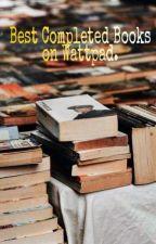 Best Books On Wattpad. by Fatima_sajjad_