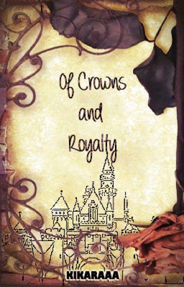 Of Crowns and Royalty (Naruto; SasuSaku Fanfiction)