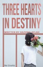 Three Hearts in Destiny by hazhwa