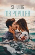 Serving Mr Popular by cherryworks_