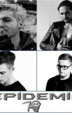 Epidemia... (Tokio Hotel) by KvitkaHeo