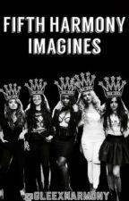 Fifth Harmony Imagines by GleeXHarmony