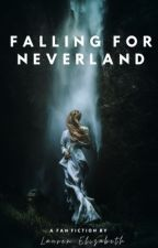 Falling For Neverland by laurenelizabeth1996