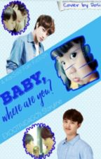 Baby, Where Are You? (Kaisoo Fanfic)[On Going] by EXOOTP4DAGO