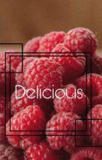 Delicious by Rizumu1998