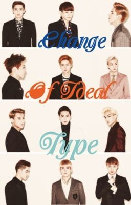 Change of ideal type [Starring EXO]