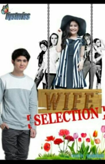 Wife Selection [E N D]
