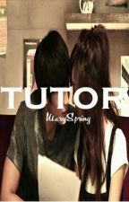 TUTOR by MarySpring