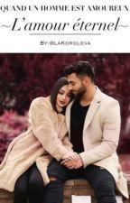 L'amour c'est comme jouer avec le feu TOME 2 by LaKoroleva