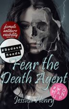 Fear the Death Agent by Jachpot