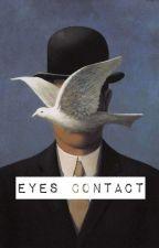 Eyes Contact by Suga_Kihyun