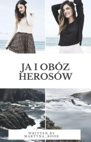 Ja i Obóz Herosów