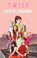 TWICE Love Story [ ON EDITING ] by Jovinka_Agatha