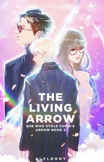 The Living Arrow (SWSCA #2)