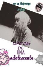 Notas de una adolescente(Terminado) by lucismile