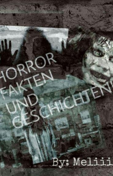 Horror Fakten Und Geschichten