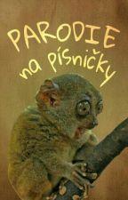 Parodie Na Písničky! by Julca_13