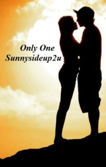 Only One... by sunnysideup2u