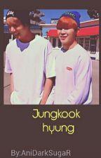 Jungkook Hyung | Jikook | by AniDarkSugaR