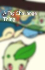 A Tag Challange Thing by dodgersloth