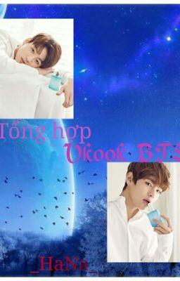Đọc truyện TỔNG HỢP - VKOOK - BTS