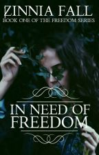 ◆ In Need Of Freedom ◆ (An Islamic Romance) (Replotting)  by Queen_of_craziness