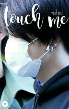 touch me × 2jae by vdefsoul