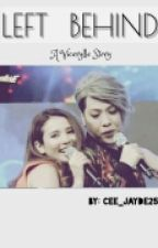 Left Behind || Vicerylle  by cee_jayde25