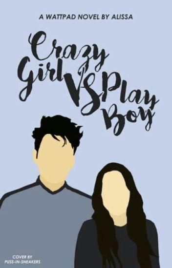 [3] Crazy girl vs play boy(Pending)
