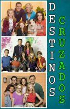 Destinos Cruzados by 16LucayayRiakle14