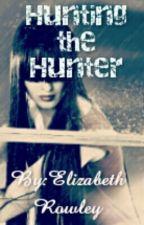 Hunting the Hunter by ElizabethRowley