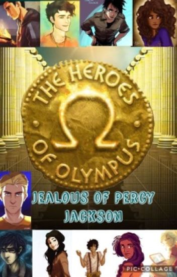 Jealous Of Percy Jackson (On Hold)
