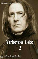 Verbotene Liebe 2 (Severus Snape - FF) by Schokokekschen