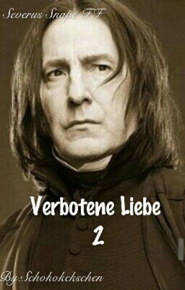 Verbotene Liebe 2 (Severus Snape - FF)