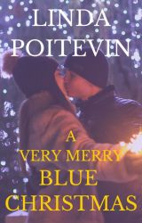 A Very Merry Blue Christmas (an Ever After short story) by LindaPoitevin