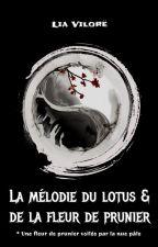 La mélodie du lotus et de la fleur de prunier (V.2) by LiaVilore