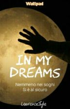 In my dreams by lawrencestyle