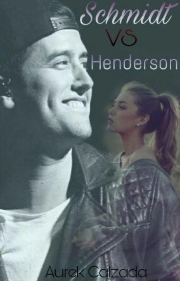 Schmidt VS Henderson