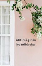 NHL Imagines// Requests Closed by hockeyboysaf