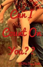 Can I Count On You?? by ItzMeSamm