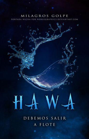 Hawa: Debemos salir a flote © | #2 |