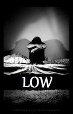 Low (Kellic) by thekellinunderthevic