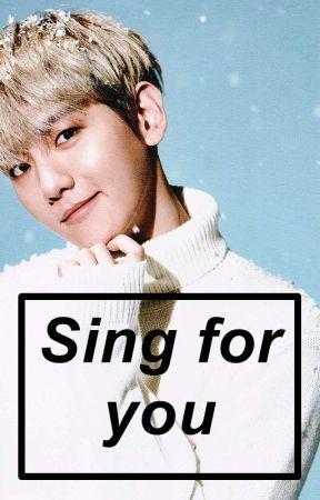 Sing For You by hplsspxnkprl