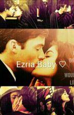 Ezria Baby ♡ by Fitzolante