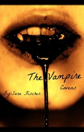 The Vampire Covens by pass_a_fire